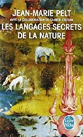 Les Langages Secrets De La Nature (Le Livre De Poche) (French Edition) by Jean-Marie Pelt(1998-04-01)