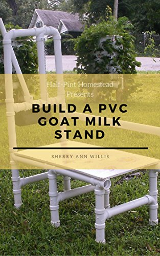 Build a PVC Goat Milking Stand