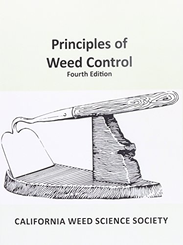 Principles of Weed Control: 4th edition