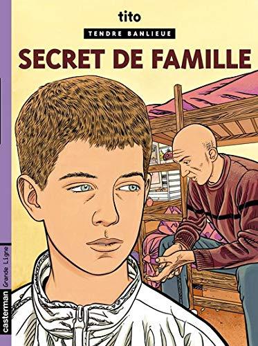 Tendre banlieue, tome 16 : Secret de famille