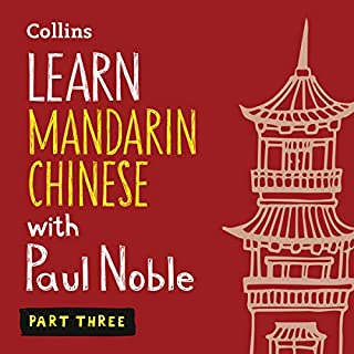 Learn Mandarin Chinese with Paul Noble - Part 3 cover art