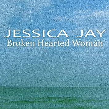 Broken Hearted Woman