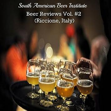 Beer Reviews, Vol. 2 (Riccione, Italy)