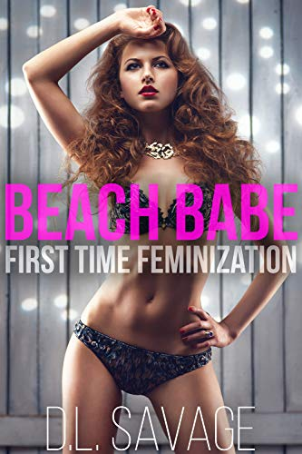 Beach Babe: First Time Feminization (English Edition)