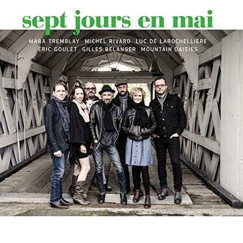 Sept jours en mai feat. Michel Rivard & Mountain Daisies