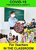 Covid-19 Prevention & Safety for Teachers in the Classroom [USA] [DVD]