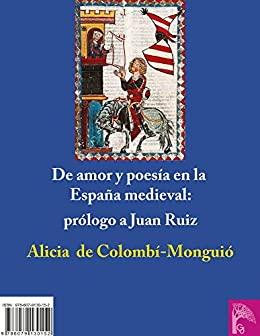 DE AMOR Y POESÍA EN LA ESPAÑA MEDIEVAL. PRÓLOGO A JUAN RUIZ eBook: de Colombí-Monguió, Alicia: Amazon.es: Tienda Kindle