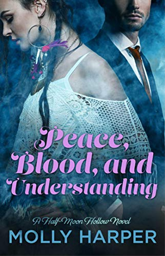 Peace, Blood, and Understanding (Half-Moon Hollow Series) (English Edition)