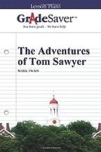 GradeSaver (TM) Lesson Plans: The Adventures of Tom Sawyer