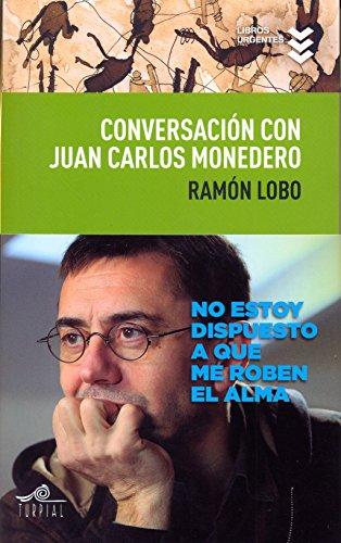 Conversación con Juan Carlos Monedero (Libros Urgentes)
