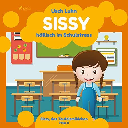 Sissy - höllisch im Schulstress cover art