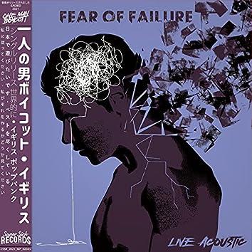 Fear Of Failure (Live Acoustic) (Live Acoustic)
