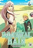 Immortal Rain, Vol. 6