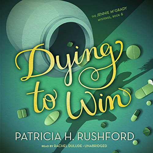 Dying to Win audiobook cover art