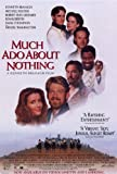 Much Ado About Nothing Poster Movie C 11x17 Kenneth Branagh Emma Thompson Keanu Reeves