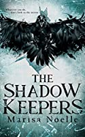 The Shadow Keepers