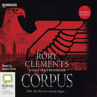 Corpus     Tom Wilde, Book 1              By:                                                                                                                                 Rory Clements                               Narrated by:                                                                                                                                 Adam Sims                      Length: 11 hrs and 48 mins     163 ratings     Overall 4.2