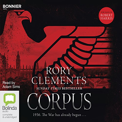 Corpus     Tom Wilde, Book 1              By:                                                                                                                                 Rory Clements                               Narrated by:                                                                                                                                 Adam Sims                      Length: 11 hrs and 48 mins     162 ratings     Overall 4.2