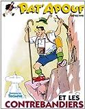 Pat'apouf 08 - Pat'apouf et les contrebandiers