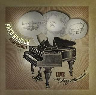 Live at Jazz Standard by Fred Hersch Pocket Orchestra (2009-04-21)