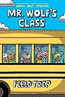 Mr. Wolf's Class 4: Field Trip