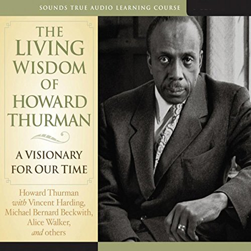 The Living Wisdom of Howard Thurman cover art