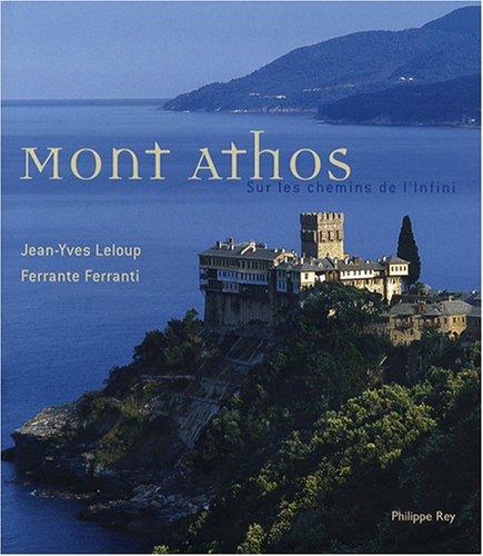 Mont Athos- Sur les chemins de l'infini