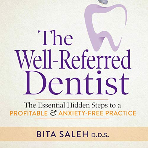 The Well-Referred Dentist cover art