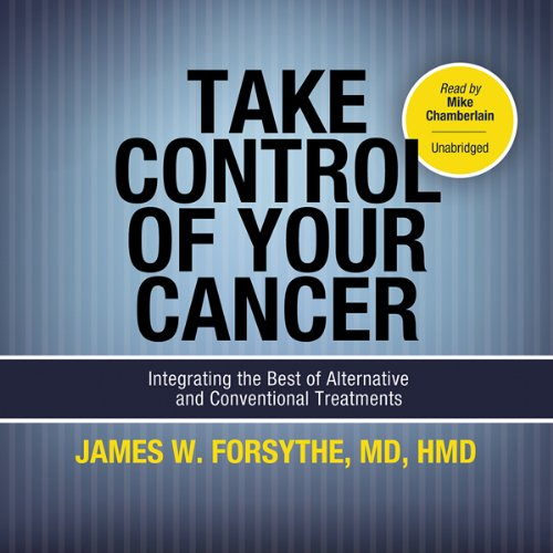 Take Control of Your Cancer audiobook cover art