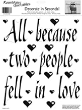RoomMates All Because Two People Fell In Love Peel and Stick Wall Decal Quote