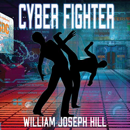 Cyber Fighter Audiobook By William Joseph Hill cover art
