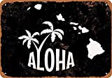 Snowae Hawaii State Metall Poster Wand rostfrei Aluminium