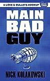 Main Bad Guy (A Love & Bullets Hookup)