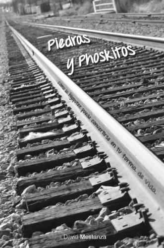 Piedras y Phoskitos (Piedras y Phoskitos. Generando el trasto. nº 1)