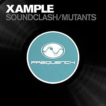 Soundclash / Mutants