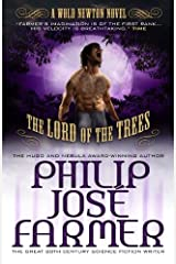 Lord of the Trees: Wold Newton Parallel Universe (Secrets of the Nine Book 2) Kindle Edition