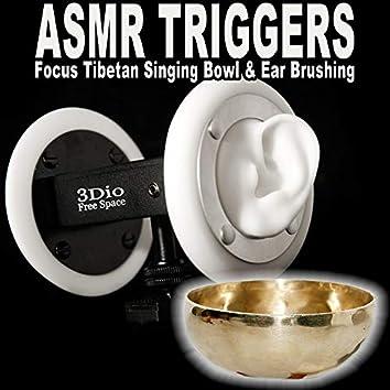 Asmr Focus Tibetan Singing Bowl & Ear Brushing (Autonomous Sensory Meridian Respons)