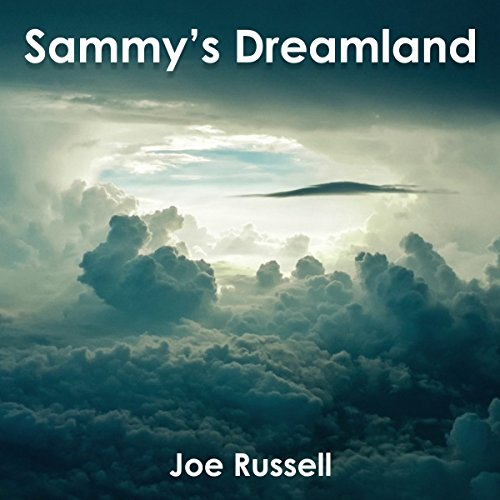 Sammy's Dreamland audiobook cover art