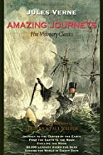 Amazing Journeys: Five Visionary Classics