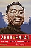 Zhou Enlai - The Last Perfect Revolutionary - PublicAffairs - 22/07/2008