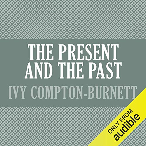 The Present and the Past audiobook cover art