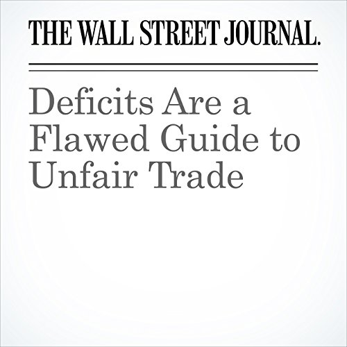 Deficits Are a Flawed Guide to Unfair Trade copertina