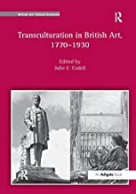 Transculturation in British Art, 1770-1930