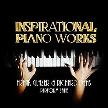 Inspirational Piano Works: Frank Glazer & Richard Deas Perform Satie