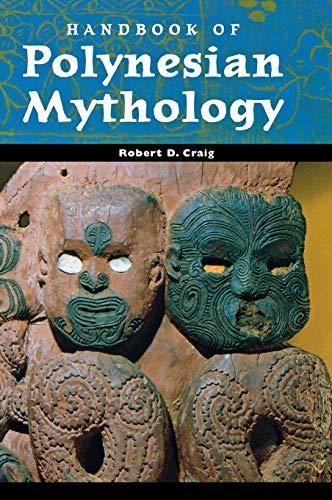 Handbook of Polynesian Mythology (World Mythology)