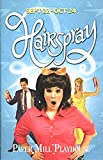 HAIRSPRAY PLAYBILL /PAPER MILL PLAYHOUSE /CHRISTINE DANELSON /CHRISTOPHER SIEBER