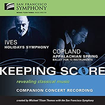 Ives: Holidays Symphony - Copland: Appalachian Spring