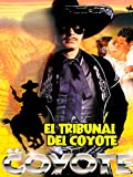 El Coyote: El tribunal del Coyote