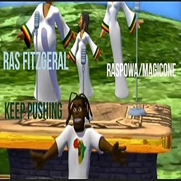 Keep Pushing Ras Fitzgeral