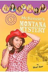 McKenzie's Montana Mystery (Camp Club Girls Book 3) Kindle Edition